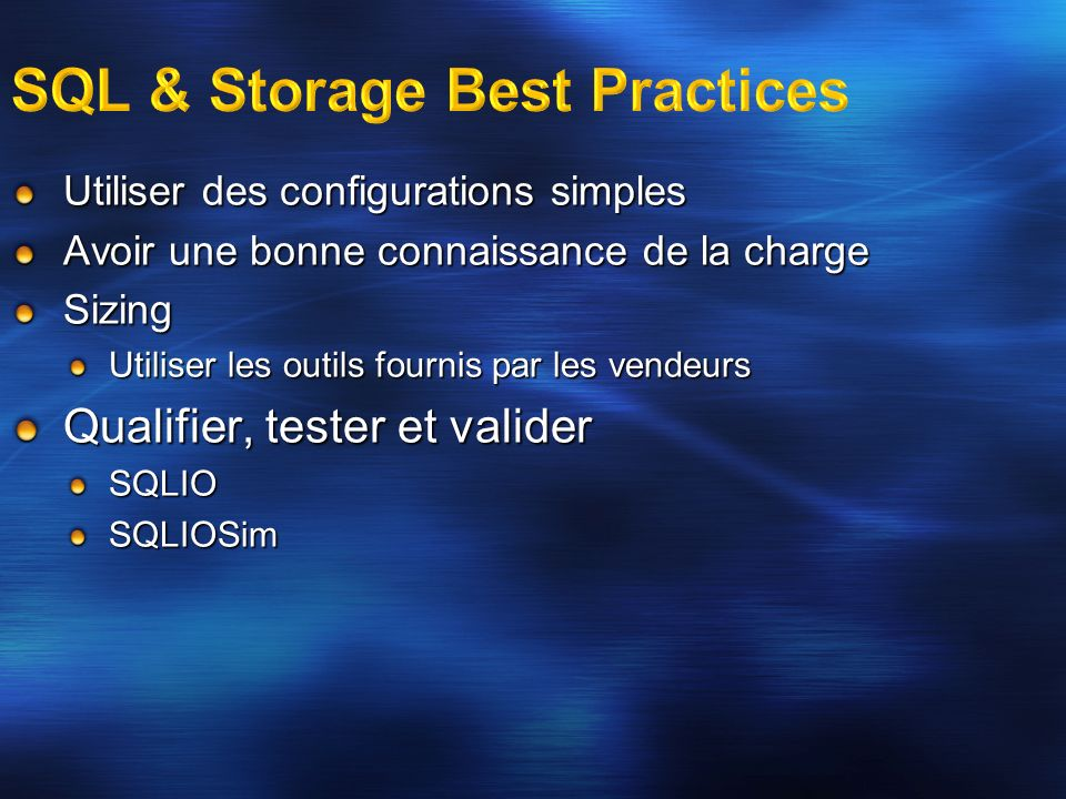 SQL & Storage Best Practices