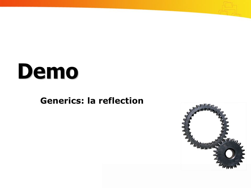 Generics: la reflection