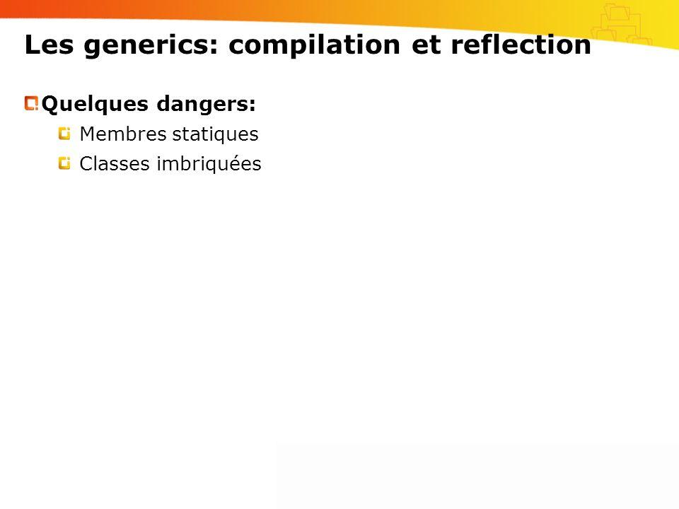 Les generics: compilation et reflection