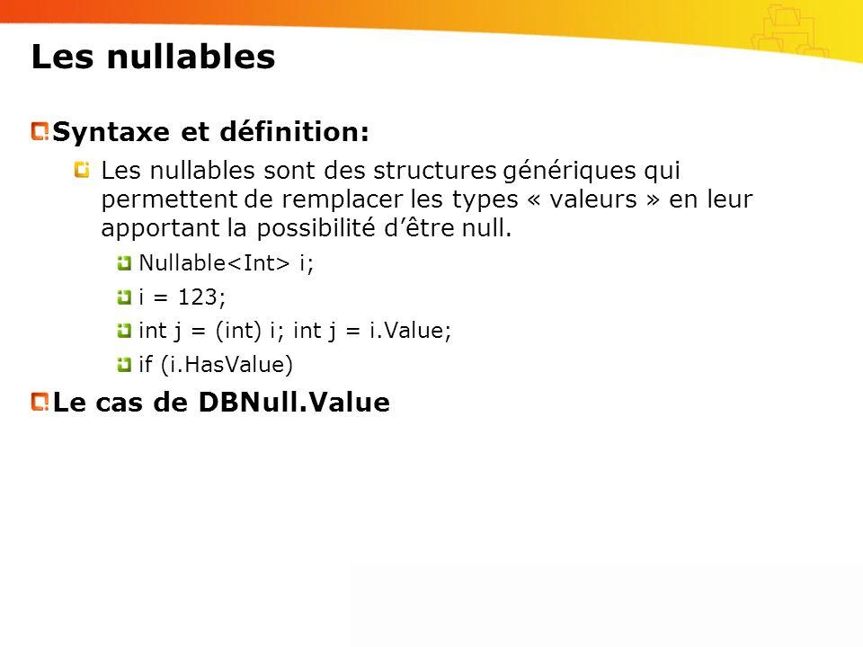 Les nullables Syntaxe et définition: Le cas de DBNull.Value