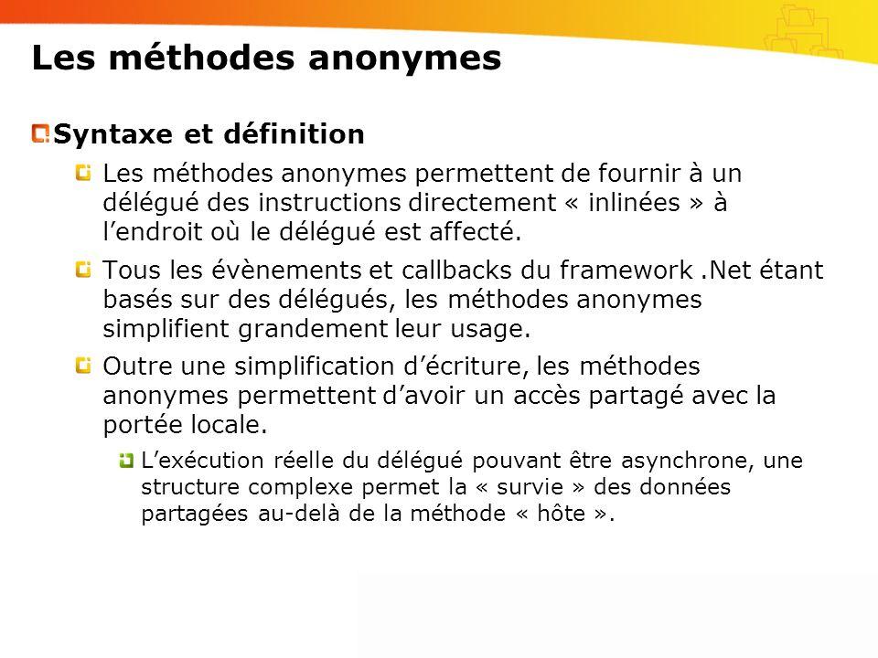 Les méthodes anonymes Syntaxe et définition