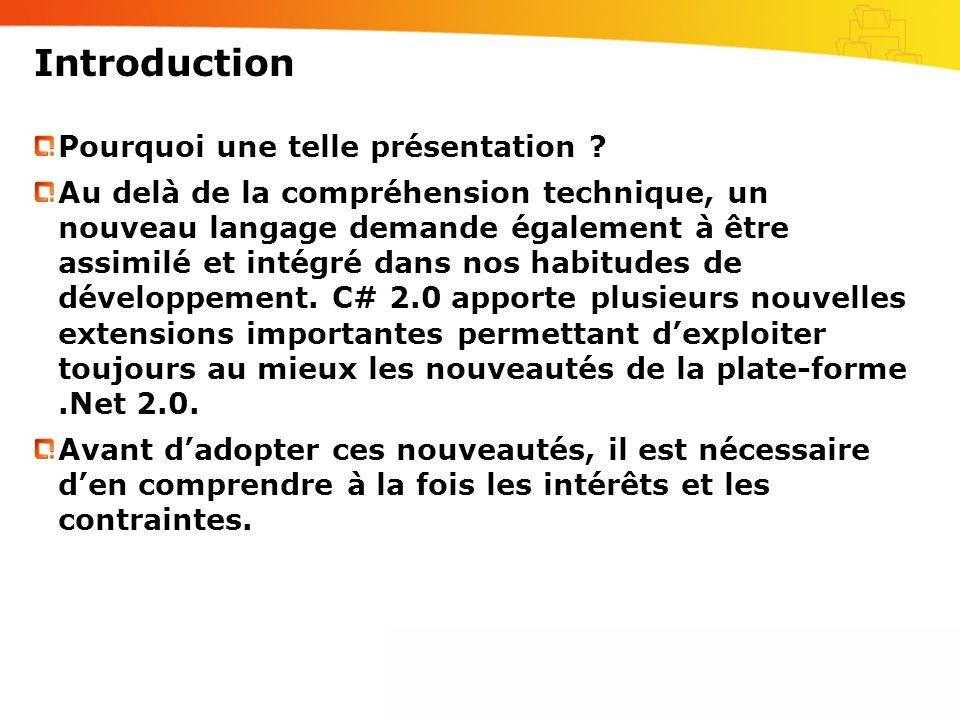 Introduction Pourquoi une telle présentation