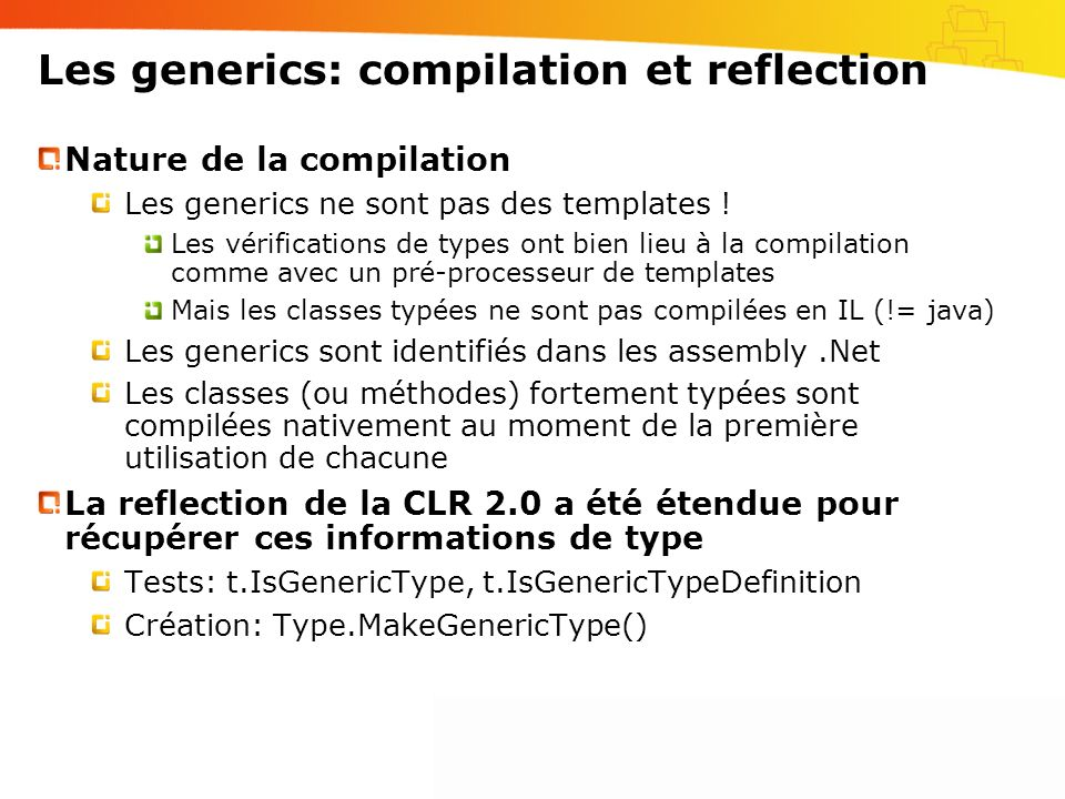 Les generics: compilation et reflection