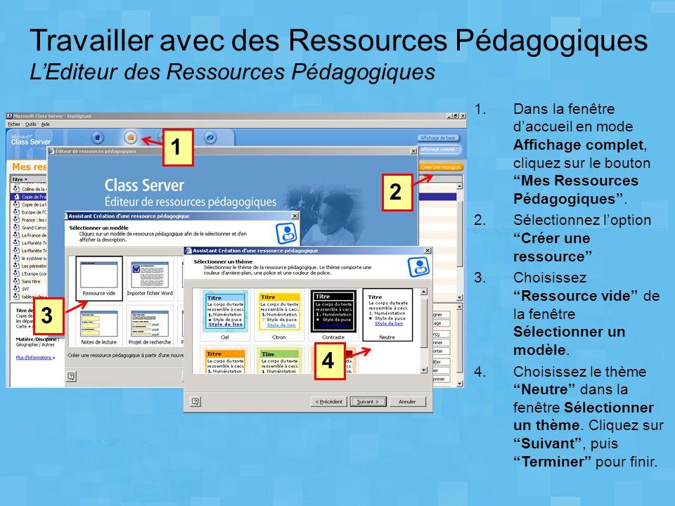 Travailler avec des Ressources Pédagogiques L'Editeur des Ressources Pédagogiques