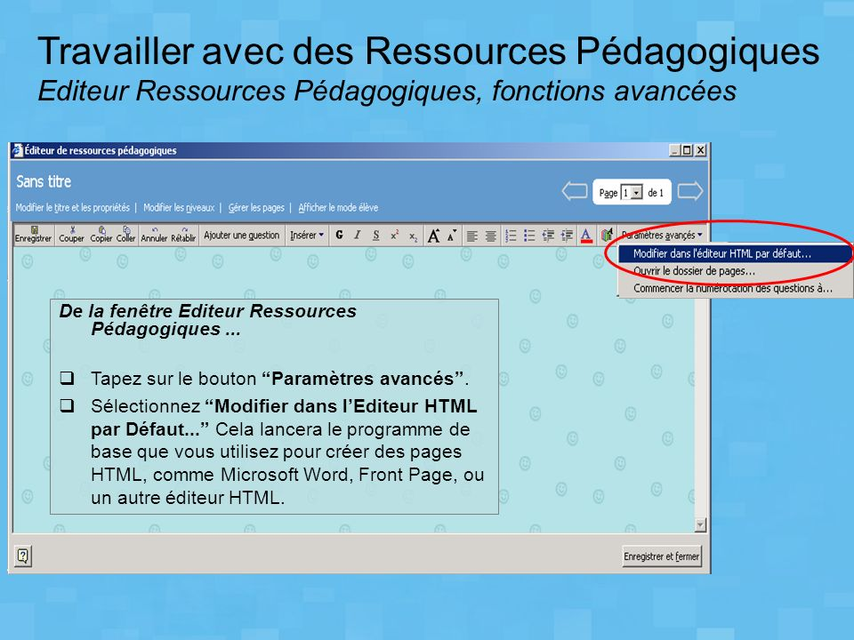 Travailler avec des Ressources Pédagogiques Editeur Ressources Pédagogiques, fonctions avancées