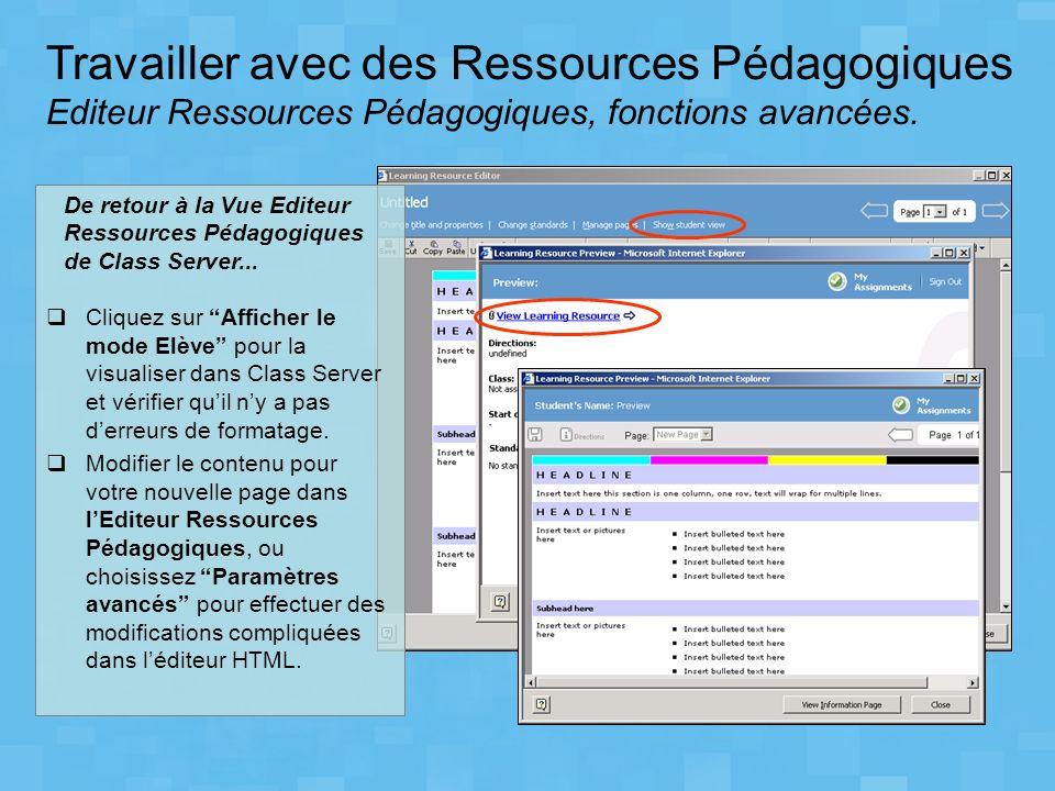 Travailler avec des Ressources Pédagogiques Editeur Ressources Pédagogiques, fonctions avancées.