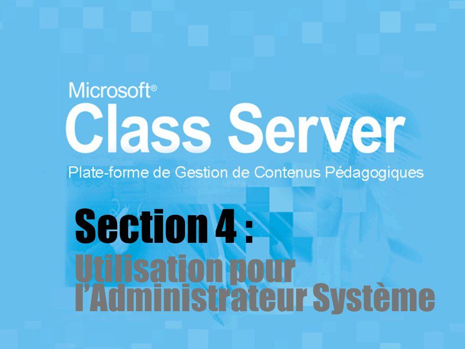 Section 4 : Utilisation pour l'Administrateur Système