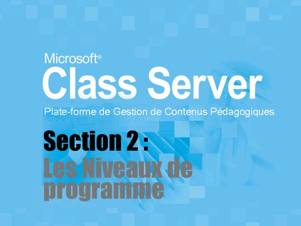 Section 2 : Les Niveaux de programme