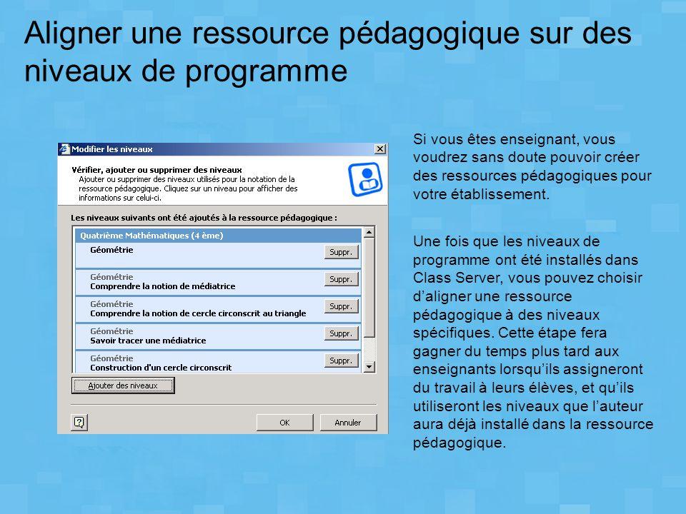 Aligner une ressource pédagogique sur des niveaux de programme