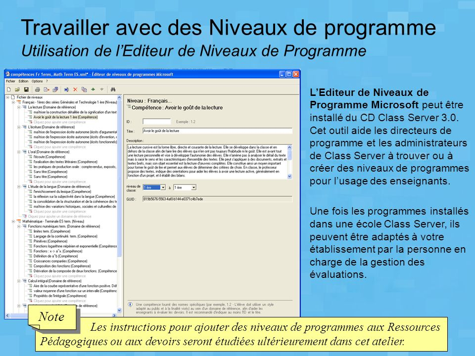 Travailler avec des Niveaux de programme Utilisation de l'Editeur de Niveaux de Programme