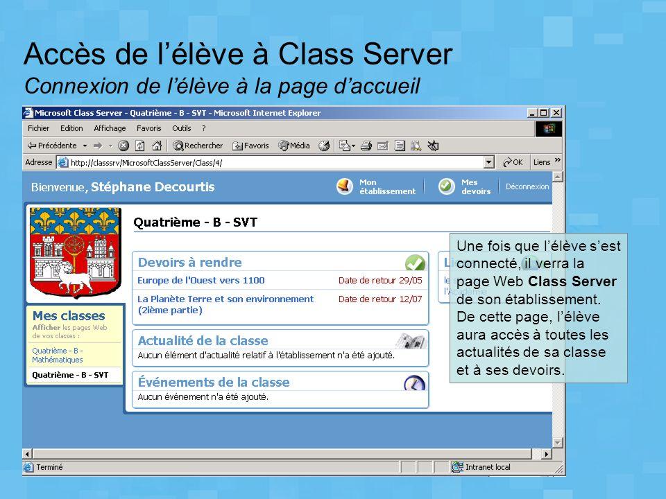 Accès de l'élève à Class Server Connexion de l'élève à la page d'accueil