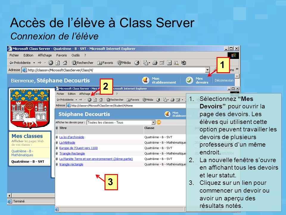 Accès de l'élève à Class Server Connexion de l'élève