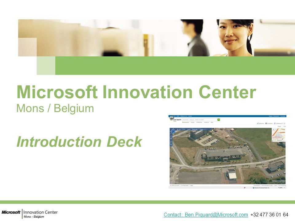 Microsoft Innovation Center Mons / Belgium Introduction Deck