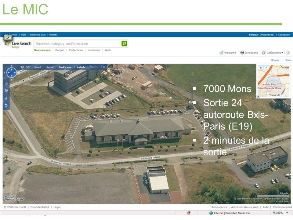 Le MIC 7000 Mons Sortie 24 autoroute Bxls-Paris (E19)