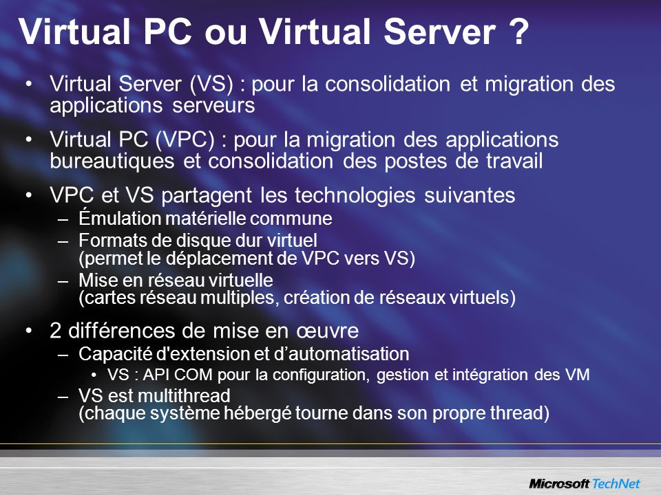 Virtual PC ou Virtual Server