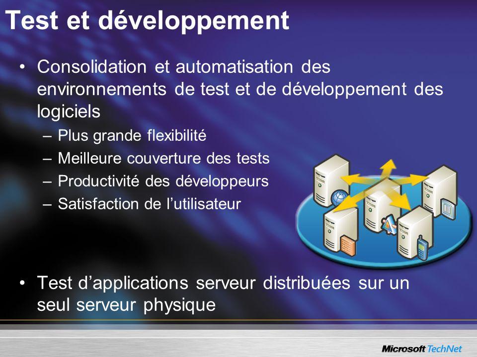 Test et développement Consolidation et automatisation des environnements de test et de développement des logiciels.