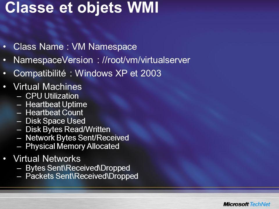 Classe et objets WMI Class Name : VM Namespace