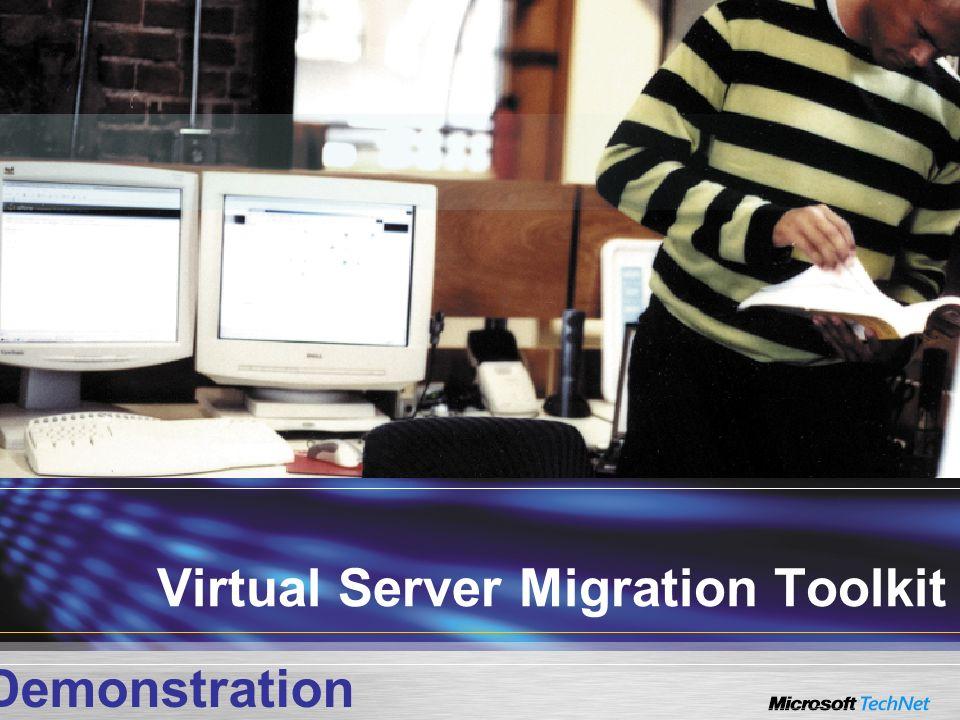 Virtual Server Migration Toolkit