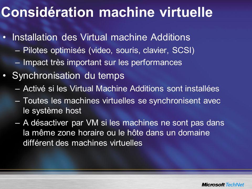 Considération machine virtuelle