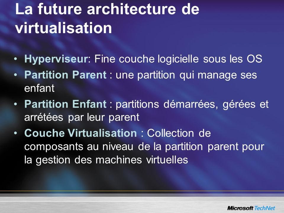La future architecture de virtualisation