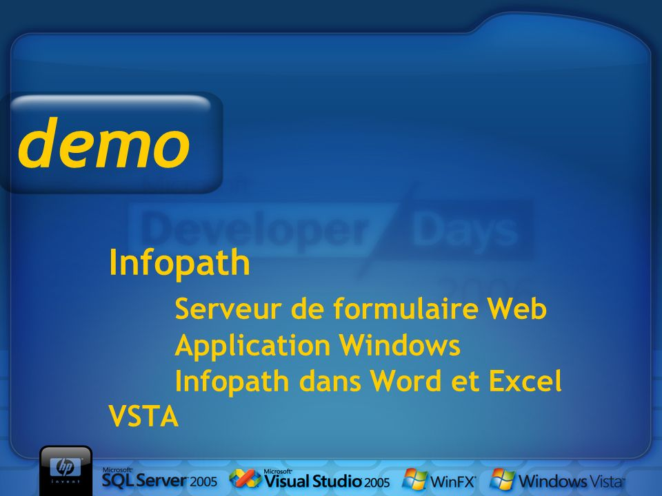 demo Infopath Serveur de formulaire Web Application Windows Infopath dans Word et Excel VSTA