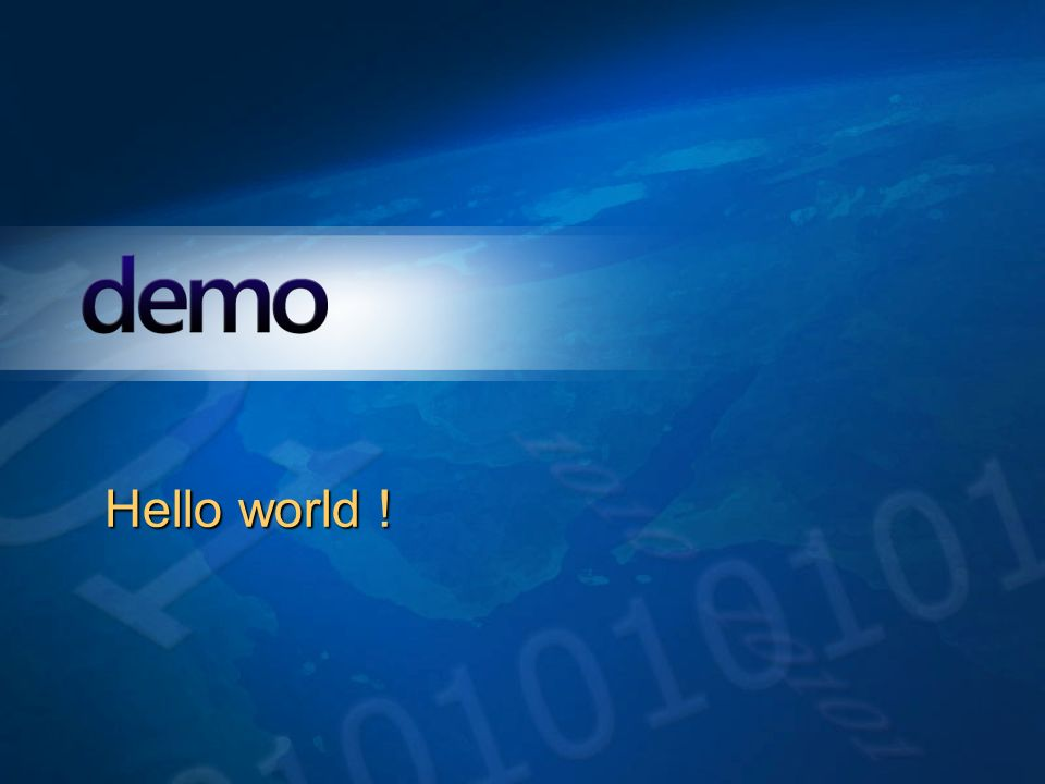 Démo Hello world !