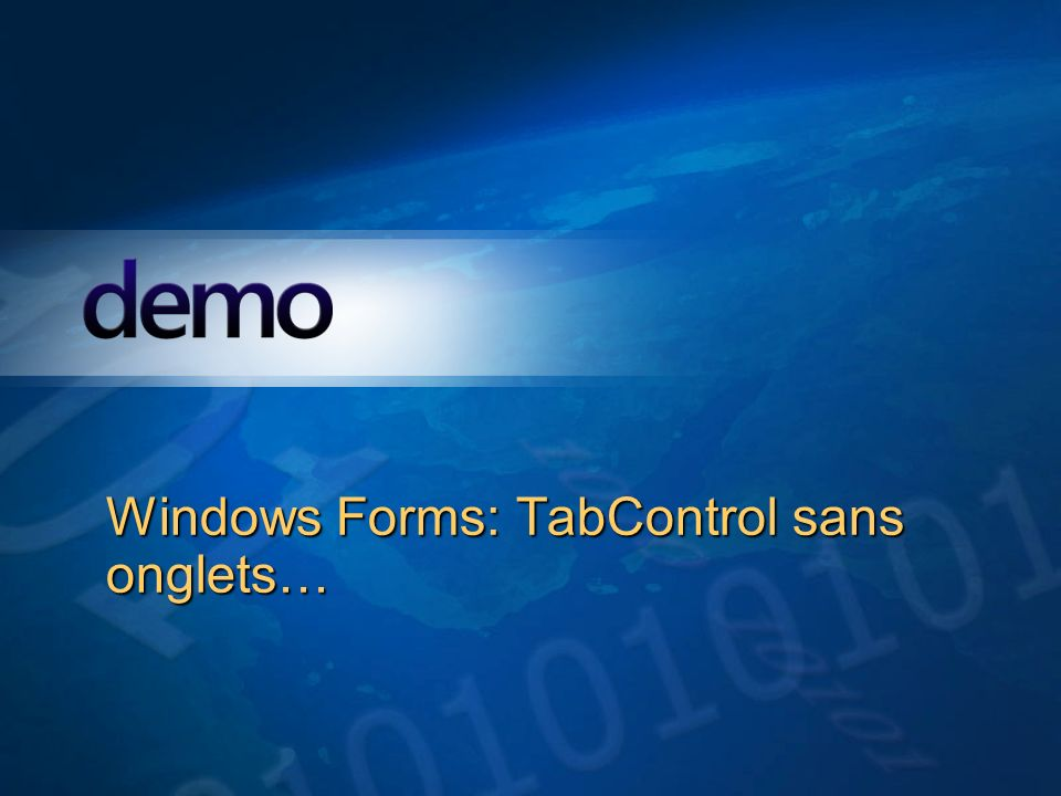 Windows Forms: TabControl sans onglets…