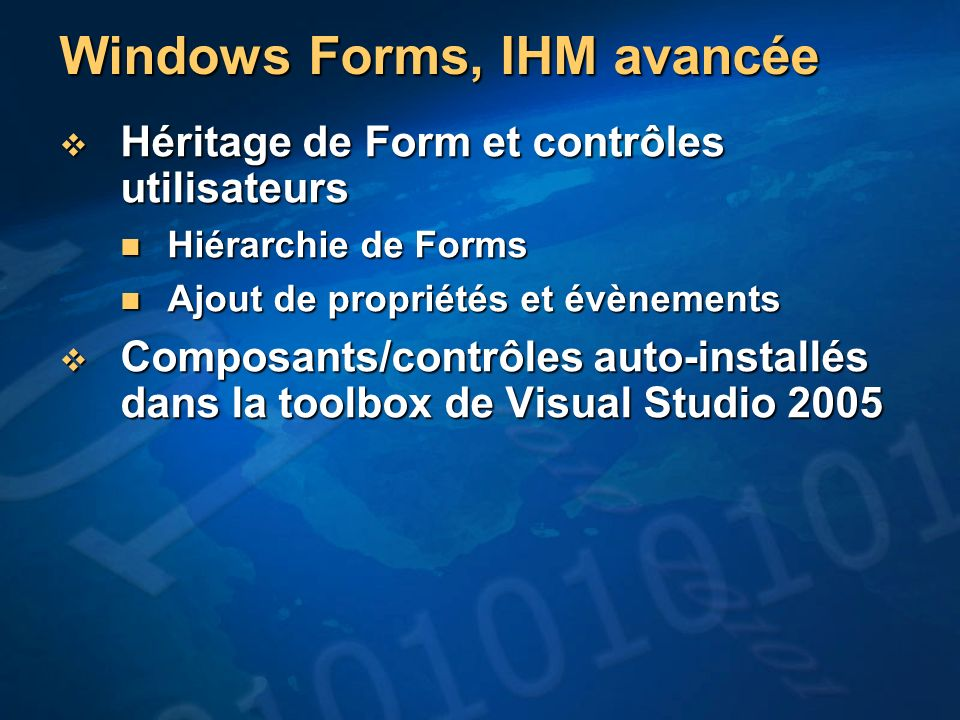 Windows Forms, IHM avancée