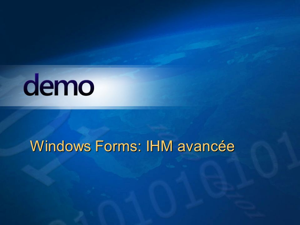 Windows Forms: IHM avancée