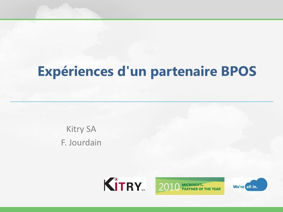 Expériences d un partenaire BPOS
