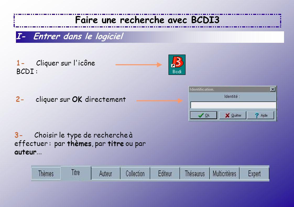I- Entrer dans le logiciel
