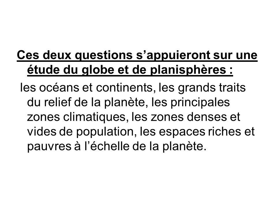Ces deux questions s'appuieront sur une étude du globe et de planisphères :