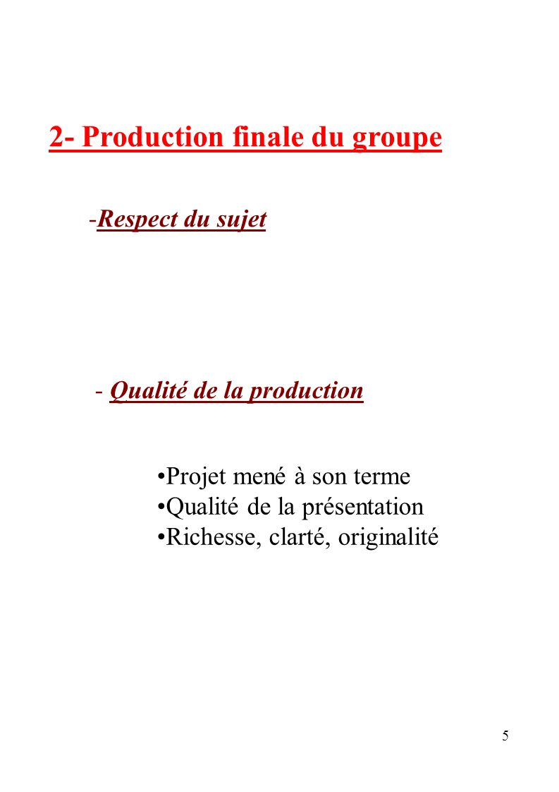 2- Production finale du groupe