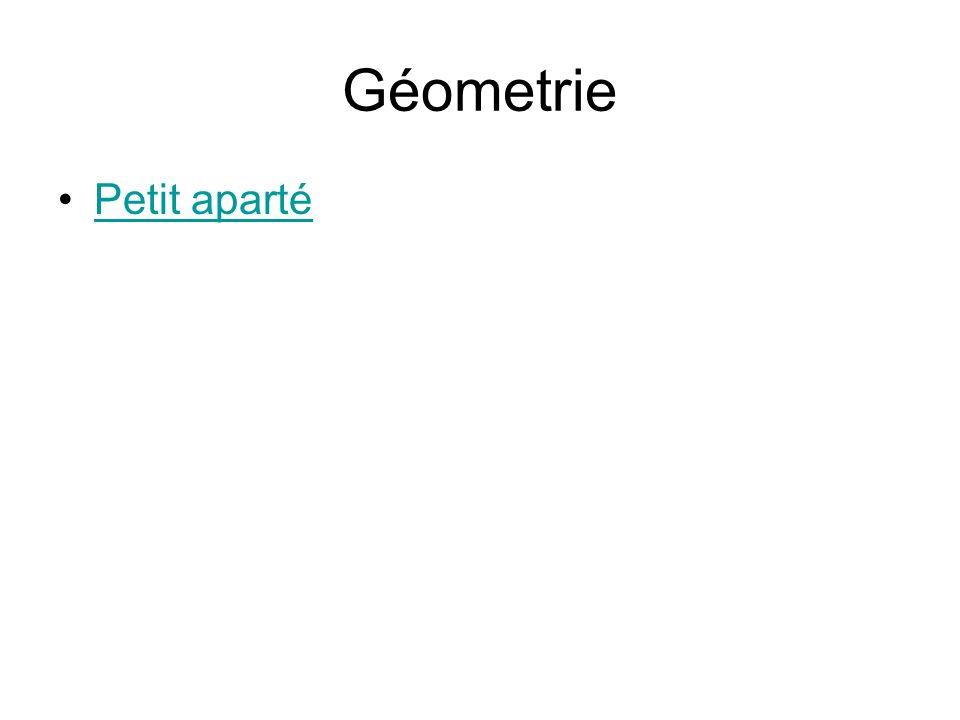 Géometrie Petit aparté