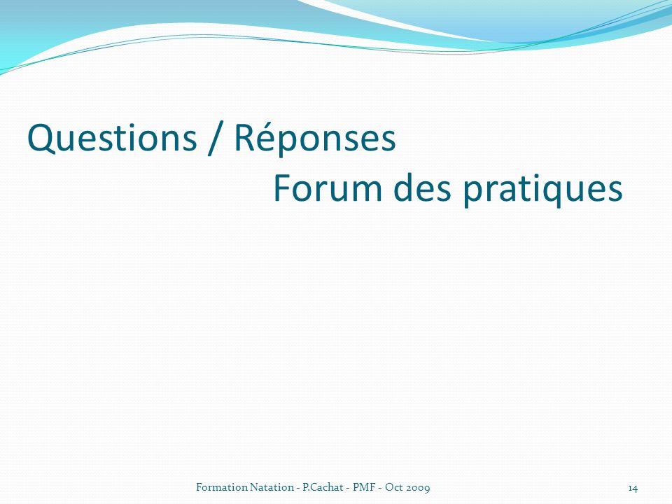 Questions / Réponses Forum des pratiques