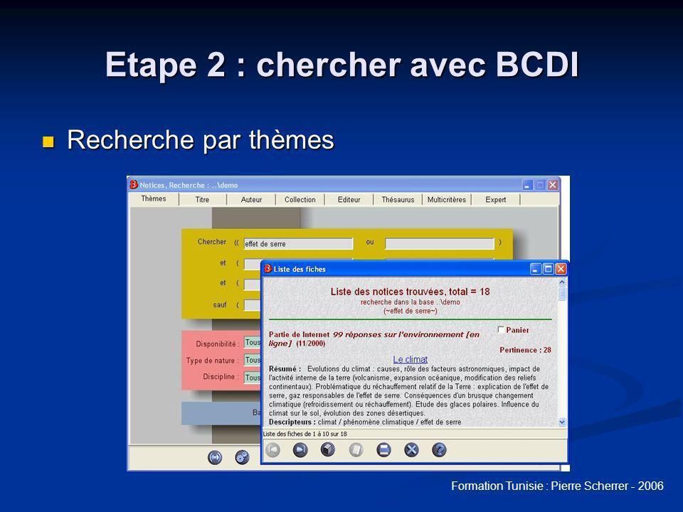 Etape 2 : chercher avec BCDI