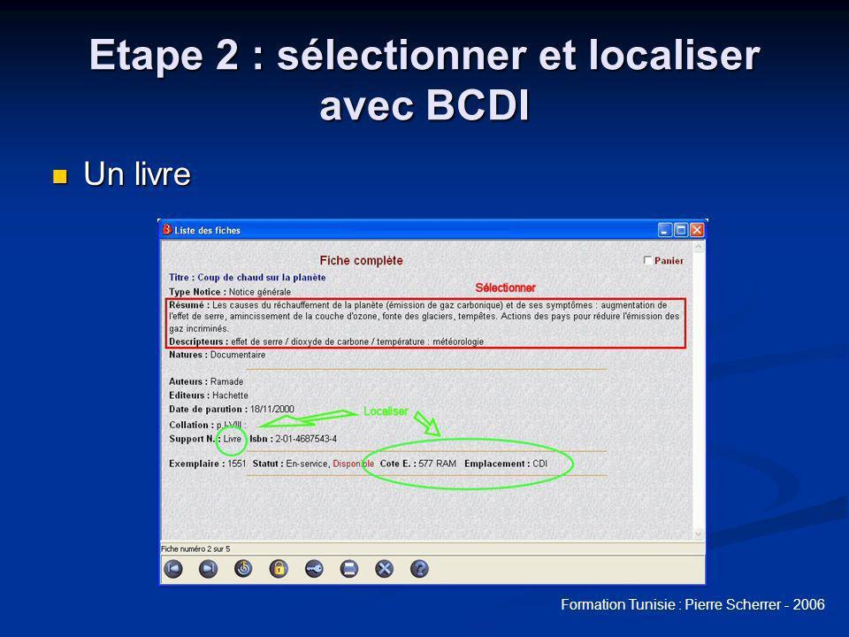 Etape 2 : sélectionner et localiser avec BCDI