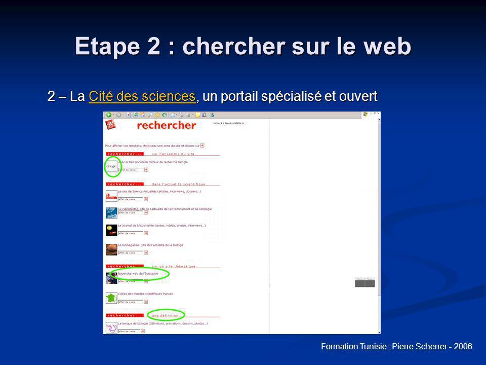 Etape 2 : chercher sur le web