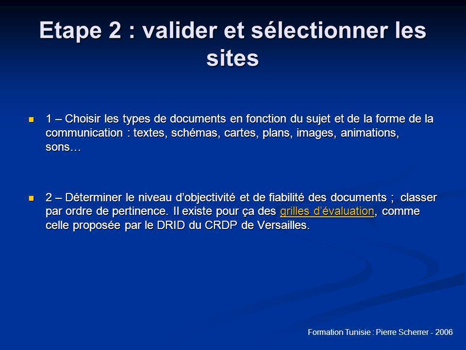 Etape 2 : valider et sélectionner les sites