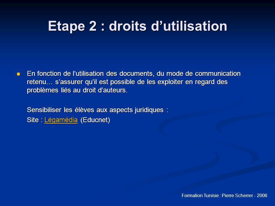Etape 2 : droits d'utilisation