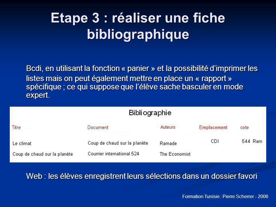 Etape 3 : réaliser une fiche bibliographique