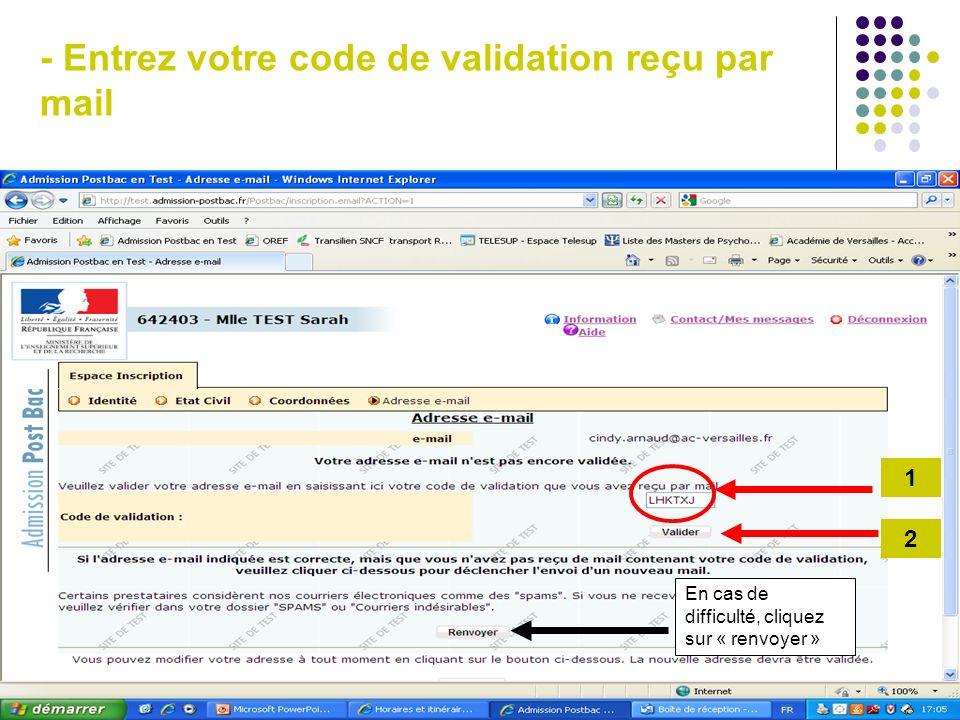 - Entrez votre code de validation reçu par mail
