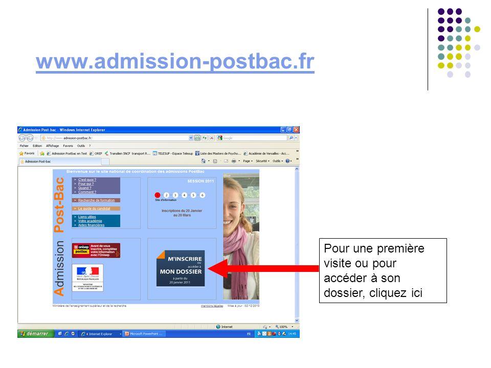 www.admission-postbac.fr Pour une première visite ou pour accéder à son dossier, cliquez ici