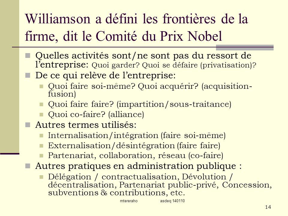 Williamson a défini les frontières de la firme, dit le Comité du Prix Nobel