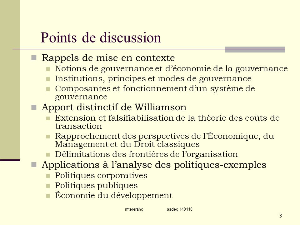 Points de discussion Rappels de mise en contexte