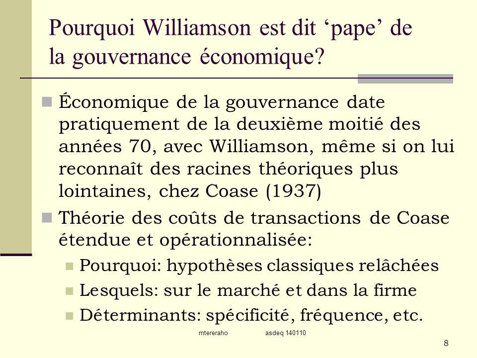 Pourquoi Williamson est dit 'pape' de la gouvernance économique