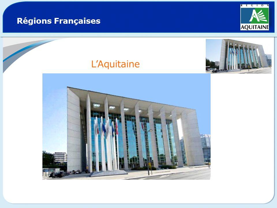 Régions Françaises L'Aquitaine
