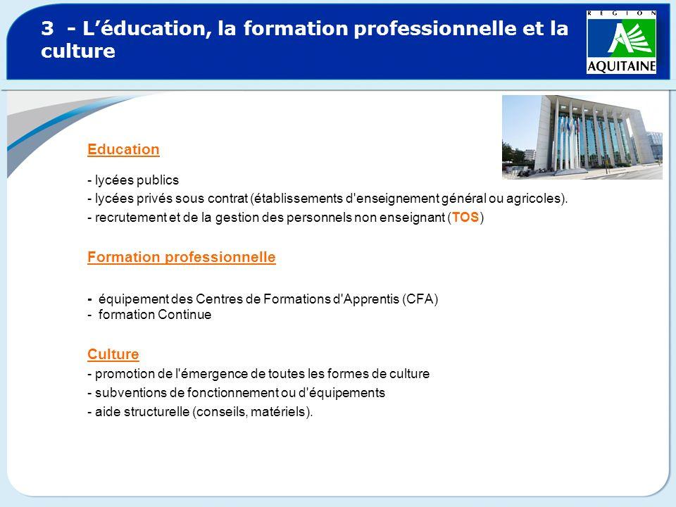 3 - L'éducation, la formation professionnelle et la culture