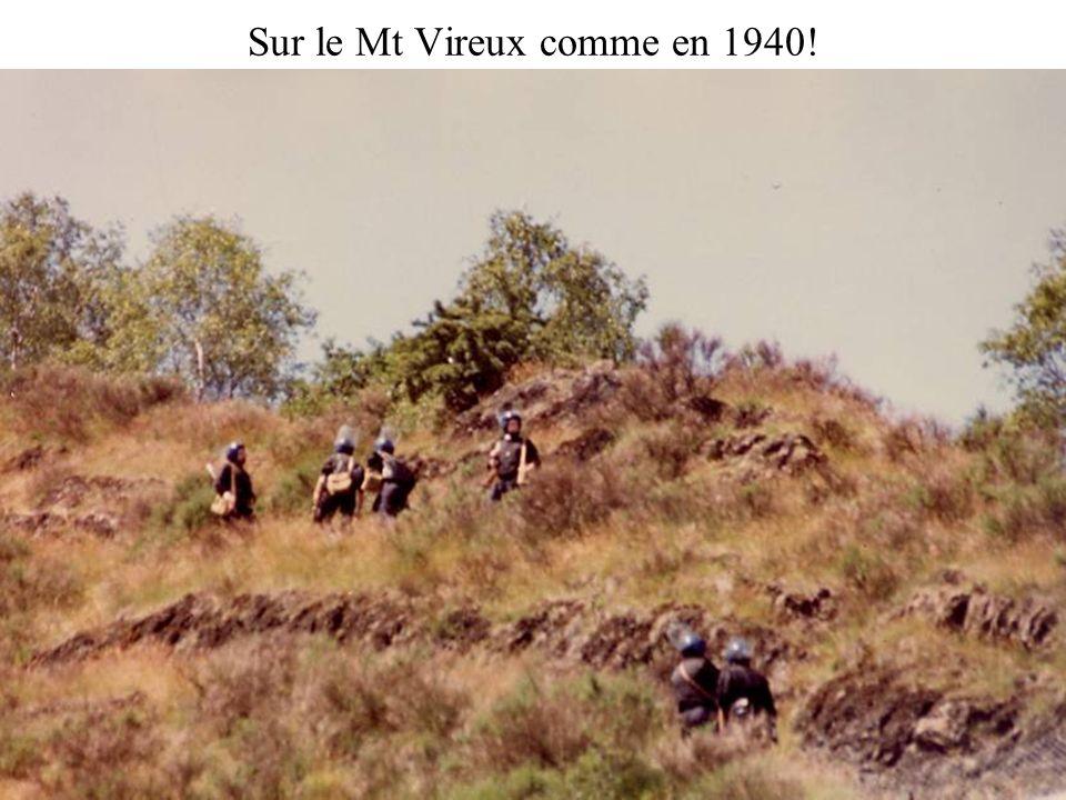 Sur le Mt Vireux comme en 1940!