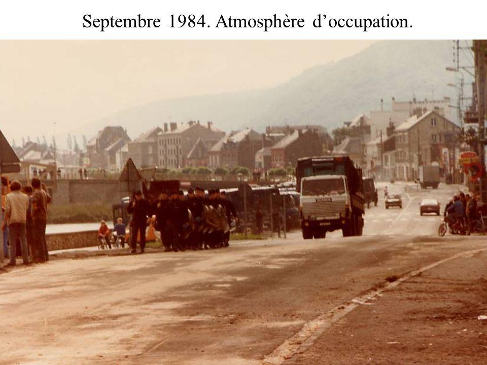 Septembre 1984. Atmosphère d'occupation.